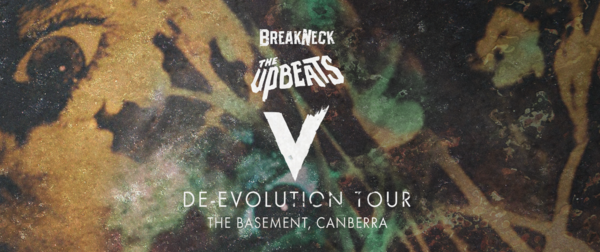 Breakneck pres THE UPBEATS in ACT