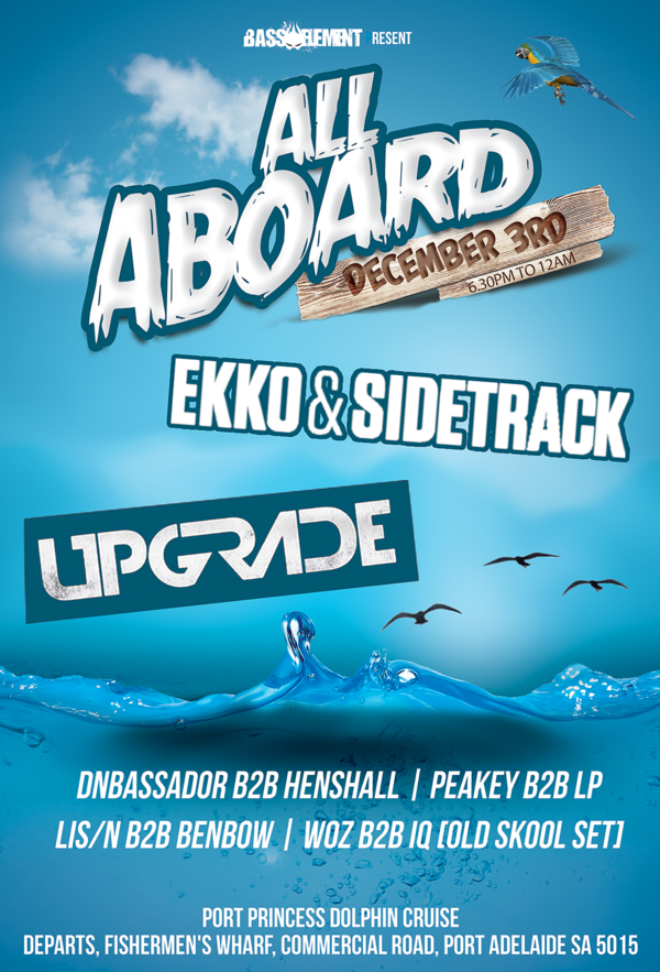 Bass Element present All Aboard! ft Upgrade and Ekko & Sidetrack