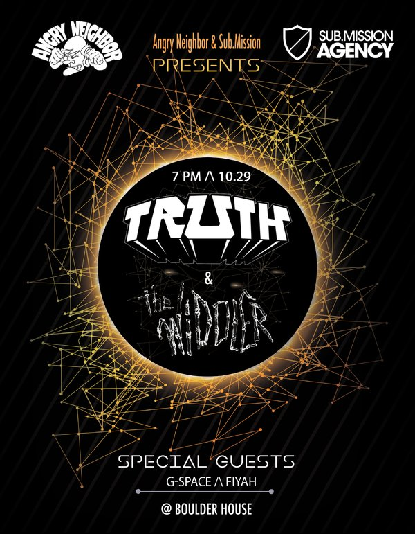 Truth and The Widdler w/ G Space and FiYah