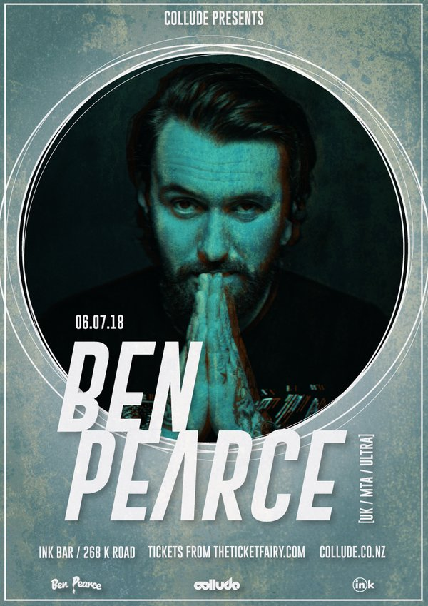Collude Pres. Ben Pearce (UK) - Auckland