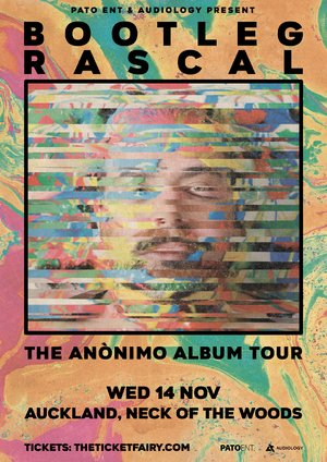 Bootleg Rascal - The Anonimo Album Tour (Auckland)